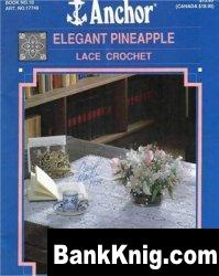 Книга Elegant Pineapple Lace Crochet