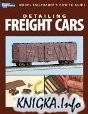 Книга Detailing Freight Cars