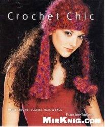 Книга Crochet Chic: Haute Crochet Scarves, Hats & Bags