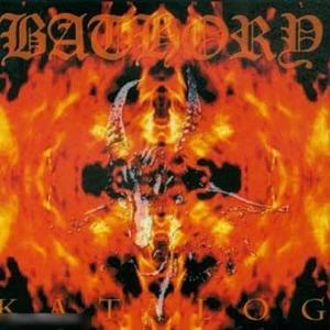 Bathory > Katalog (Compilation)  (2002)