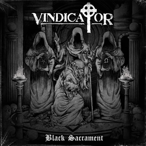 Vindicator > Black Sacrament (2016)