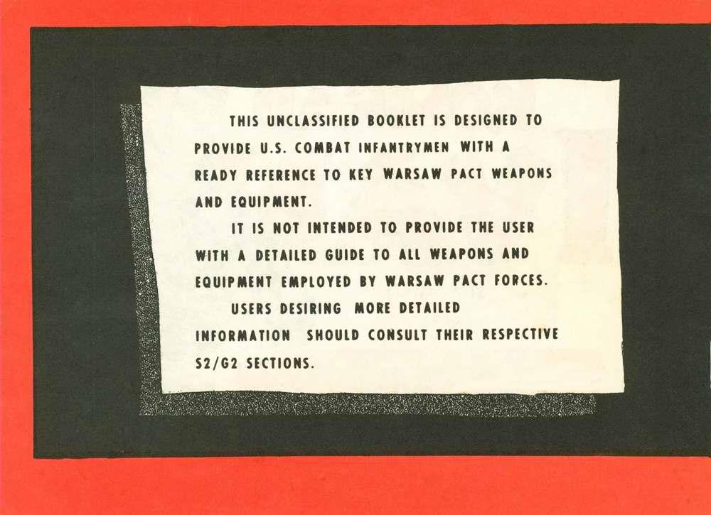 Этот несекретный буклет предназначен для того, чтобы обеспечить боевые подразделения пехоты армии США информацией о том, что представляют собой армии стран Варшавского договора
