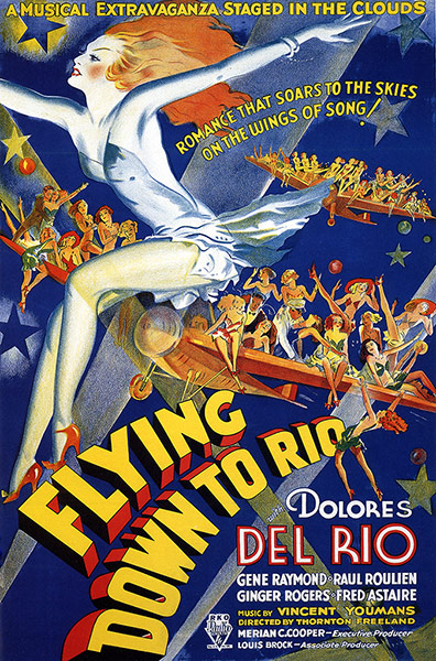 Top Selling Film Posters - Flying Down to Rio, 1933