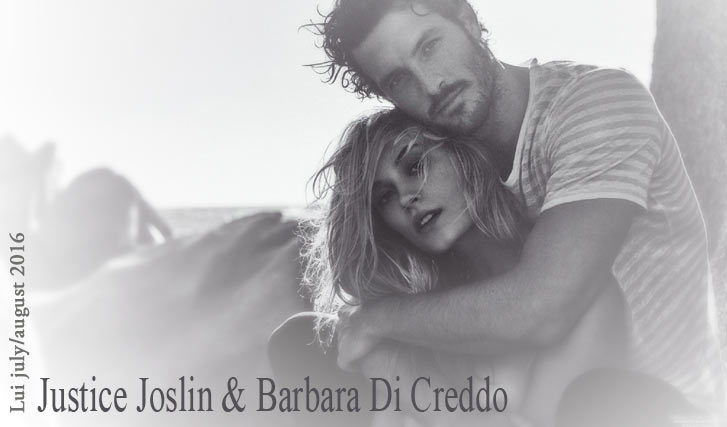 Барбара ди Креддо в журнале Lui july/august 2016 - nude Barbara di Creddo & Justice Joslin by Michel Sedan