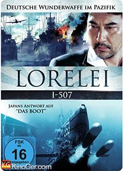 Lorelei I-507 - Deutsche Wunderwaffe im Pazifik (2005(