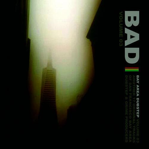 VA - Bay Area Dubstep Vol. 1-3 (2008-2011) MP3