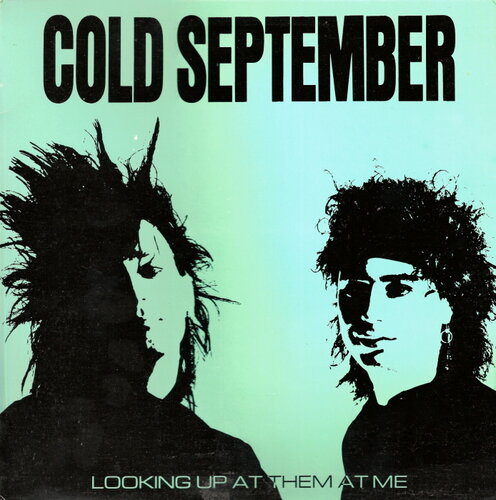 Cold September - Looking Up At Them At Me