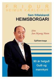 Автобиография преподобного Мун Сон Мёна, изданная в Исландии