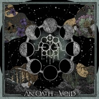 Astral Path >  An Oath To The Void (2016)