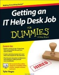 Книга Getting an IT Help Desk Job For Dummies