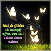 Nick de Golden - The Butterfly Effect Part XIII (Classic Trance Edition)