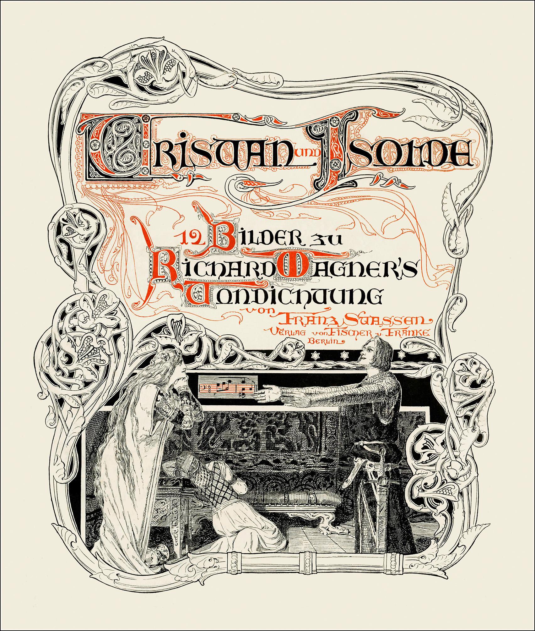 Trsitan and Isolda, Franz Strassen
