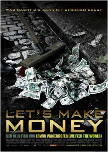 Давайте делать деньги / Let's Make Money