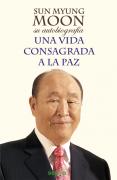 Автобиография преподобного Мун Сон Мёна, изданная в Испании
