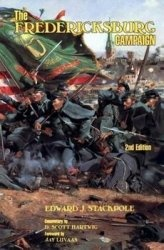 Книга The Fredericksburg Campaign: Drama on the Rappahannock
