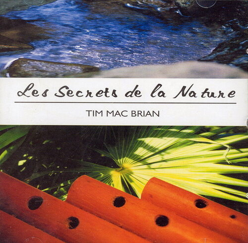 Tim Mac Brian - Les Secrets De La Nature
