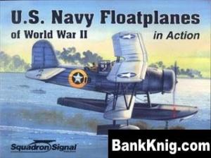 Книга US Navy Floatplane of WWII In Action