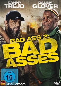 Bad Ass 2 - Bad Asses (2014)