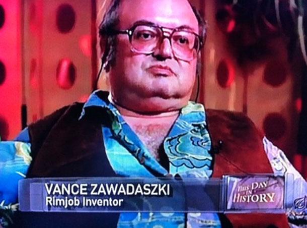 Вэнс Завадажки, изобретатель анилингуса.
