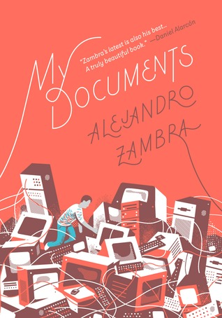 Alejandro_Zambra__My_Documents.jpeg