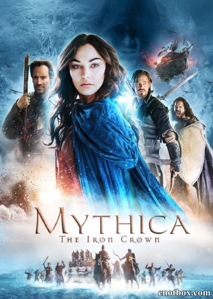 Мифика: Стальная корона / Mythica: The Iron Crown (2016/WEBRip)