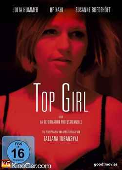 Top Girl oder la deformation professionnelle (2014)