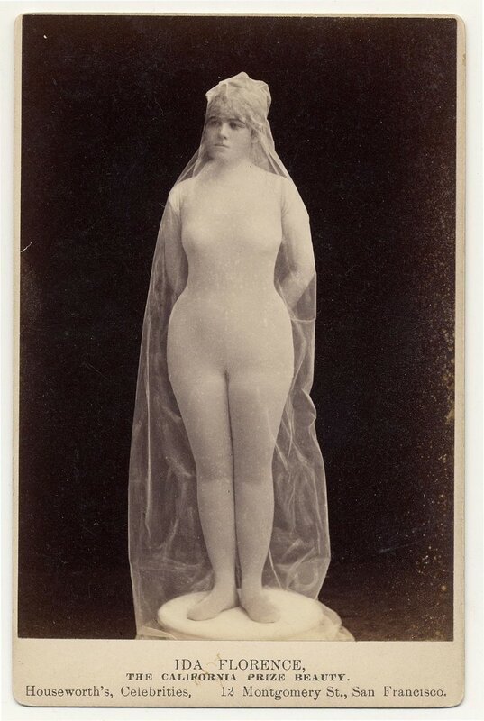 """1890. Ida Florence """"The California Prize Beauty, in body stocking covered with transparent fabric, posed as statue."""