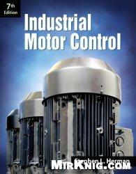 Книга Industrial Motor Control