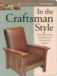 Книга In the Craftsman Style - Fine Woodworking