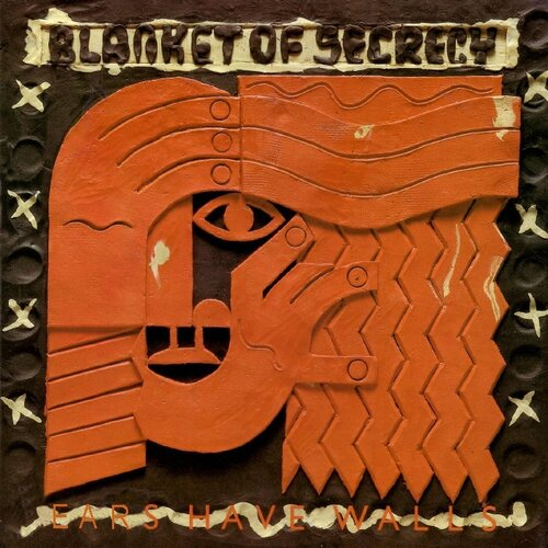Blanket of Secrecy - Wall Have Ears