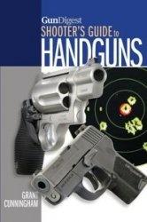 Книга Gun Digest Shooters Guide to Handguns