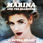 "MARINA & THE DIAMONDS ""ELECTRA HEART"""