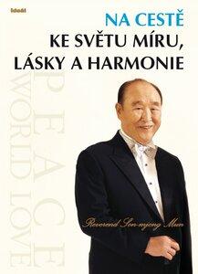 Автобиография преподобного Мун Сон Мёна, изданная на чешском языке