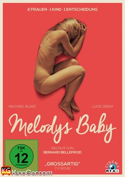 Melodys Baby (2014)