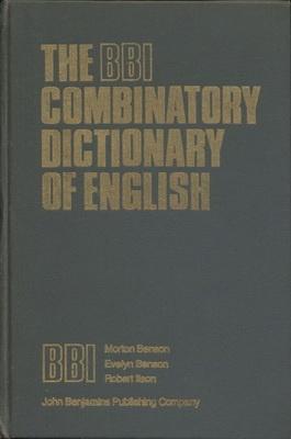 Книга Комбинаторный словарь английского языка / The BBI combinatory dictionary of English