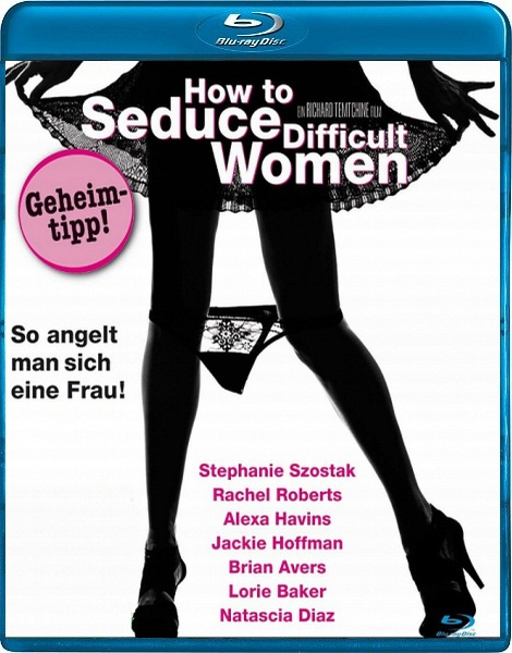 ��� ���������� ��������������� ������ / How to Seduce Difficult Women (2009) DVD5 + HDRip