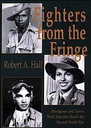Журнал Fighters from the Fringe: Aborigines and Torres Strait Islanders Recall the Second World War