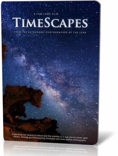 Пейзажи времени / TimeScapes: The Movie