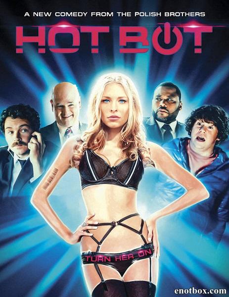Хот-Бот / Hot Bot (2016/WEB-DL/WEB-DLRip)