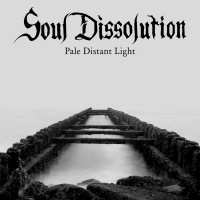 Soul Dissolution >  Pale Distant Light (2016)