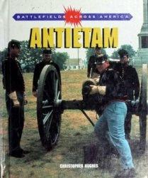 Книга Antietam (Battlefields Across America)