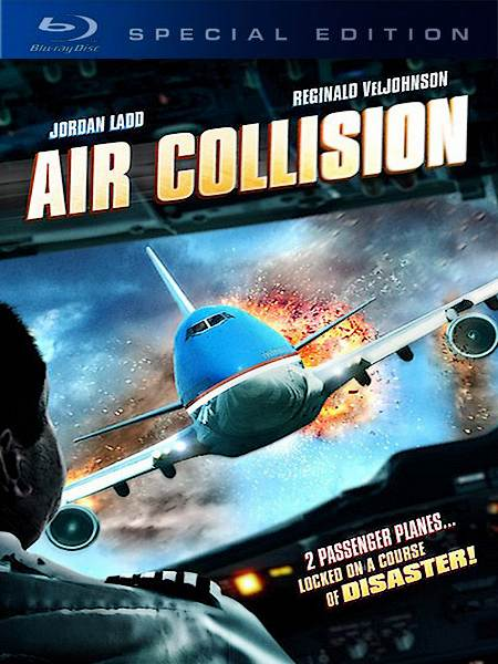 Опасный рейс / Air Collision (2012) BDRip 720p + DVD5 + HDRip