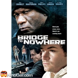 Bridge to Nowhere (2009)