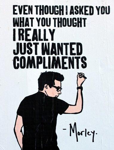 Все, что я хочу - это комплименты
