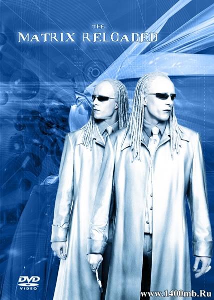 Матрица: Перезагрузка / The Matrix Reloaded (2003/HDRip)