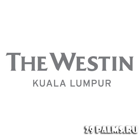 Малайзия. The Westin Kuala Lumpur