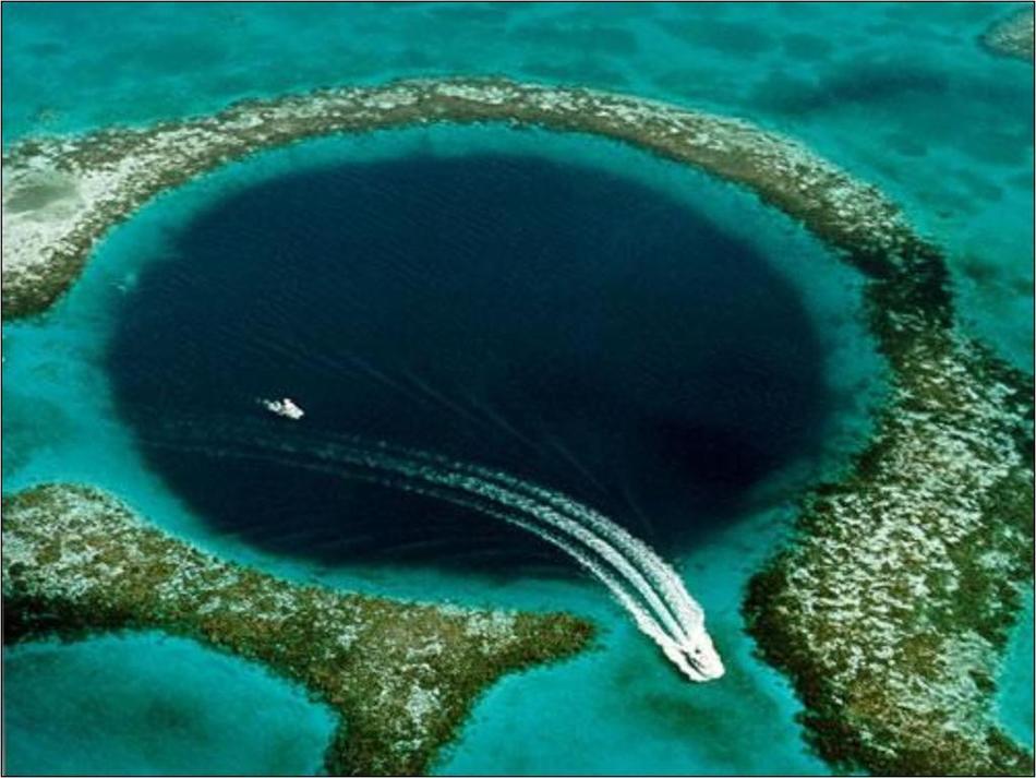 Эта дыра в Карибском море достигает 400 м в ширину и около 160 м в глубину. Это место считается глав