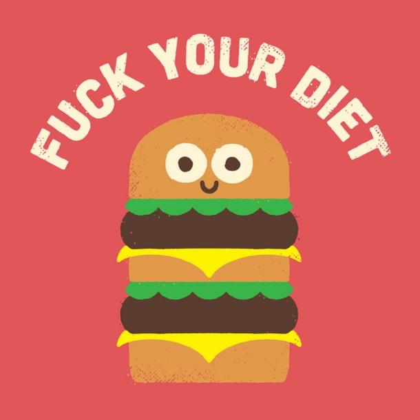 К черту твою диету!