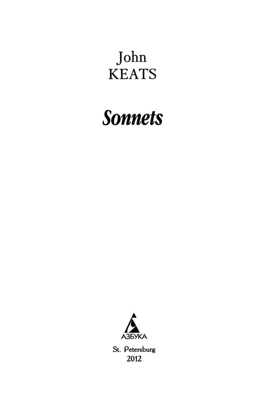 analysis of john keats sonnets This accessible literary criticism is perfect for anyone faced with keats's summary and analysis ode on of becoming as great as shakespeare or john.