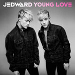 "JEDWARD ""YOUNG LOVE"""